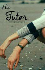 His Tutor (Tutor #1) by GillianSeas