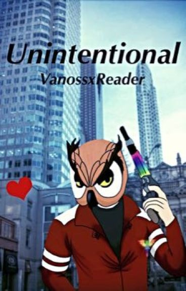 (VanossxReader) Unintentional