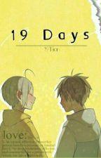 19 DAYS by MarcelitaMichaelisSc