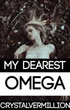 My Dearest Omega by CrystalVermillion