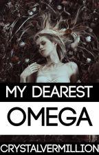 My Dearest Omega by CrystalVermillion