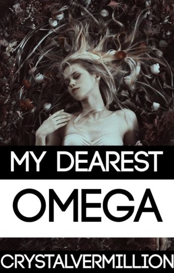 My Dearest Omega