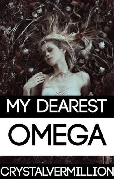 My Dearest Omega