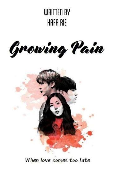 Growing Pain | Gfriend × Astro × Ikon Fanfiction