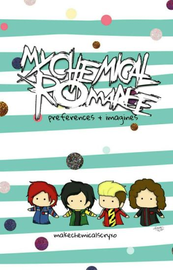 My Chemical Romance Preferences + Imagines [Discontinued]