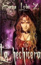 Saga Lobo 2:La hechicera. by veronikiki