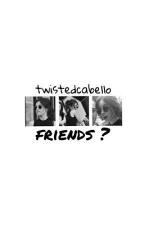 Friends? // c.c by twistedcabello