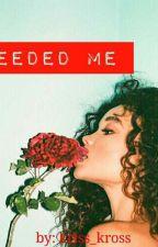 Needed Me by kriss-kross