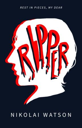 Ripper - Preview of Published Novel by Nikolai_Watson