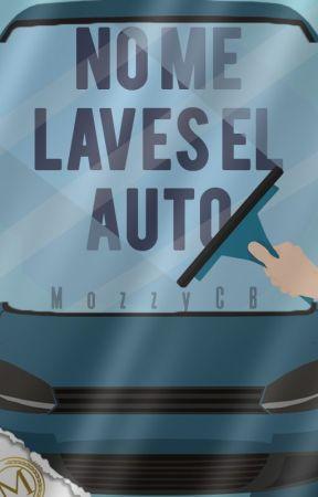No me laves el auto by MozzyCB