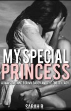 My Special Princess  by Waterfall_writter