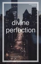 Divine Perfection by qualitystylinson
