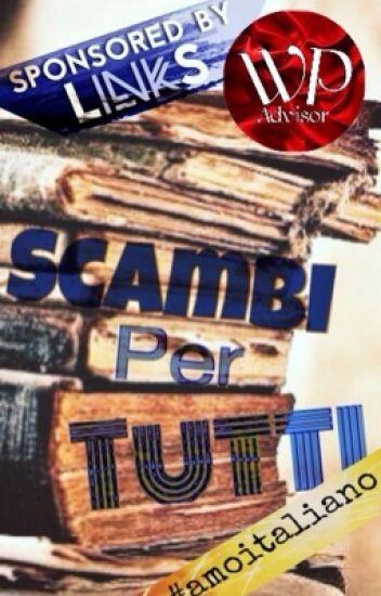 Scambi Per Tutti  ||CHIUSO||