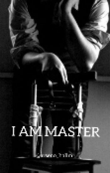 I Am Master
