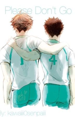 Please Don't Go- Iwaoi by yurioswaifu