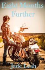 Eight Months Further (Book two of The Knights Of Hell) by Khaotik_Angel