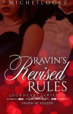 Lockheart Series 3 - Ravin's Revised Rule by micheilockz