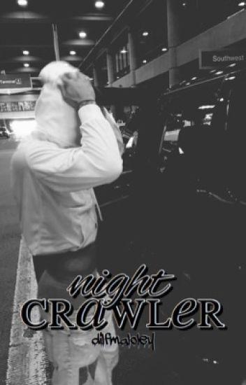 nightcrawler ✧ derekluh