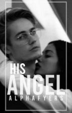 His Angel by alphafyers