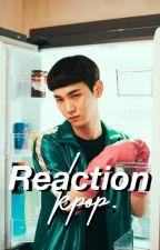 REACTION KPOP by jjongthedinosaur