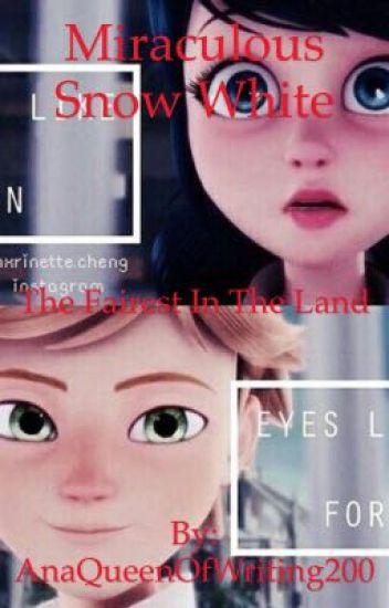 Miraculous Snow White