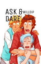 ~Ask and Dare~ Willdip and Billdip by nonstoplaurens