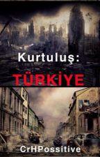 Kurtuluş: Türkiye by CrHPossitive