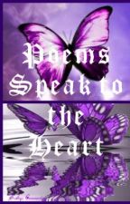 Poems Speak to the Heart by xxWhiteRosesxx