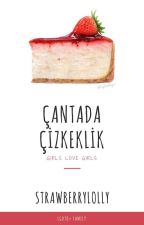 Çantada Çizkeklik ⚢ by strawberrylolly