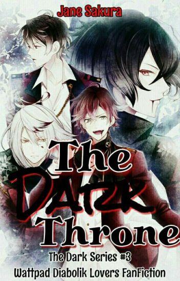 The Dark Throne (The Dark Series #3) - MAJOR EDITING