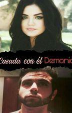 Casada Con Un Demonio(Samuel De Luque Y Tu) by Yuliayulita777
