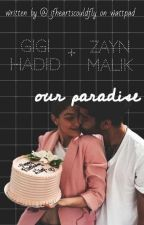 OUR PARADISE ||zigi|| by ifheartscouldfly