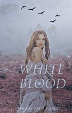 White blood by francescaxgreco