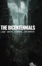 The Bicentennials by The_Eternal_Dreamers