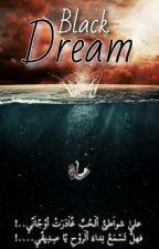 Black Dreams by Black___Sky
