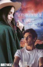 Su historia detrás de camarás {Gastina} by MintPanda5