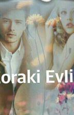 ZORAKİ EVLİLİK  by sapsall1195