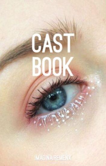 Cast Book