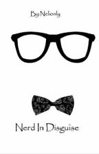 Nerd In Disguise(bwwm) by nelionly