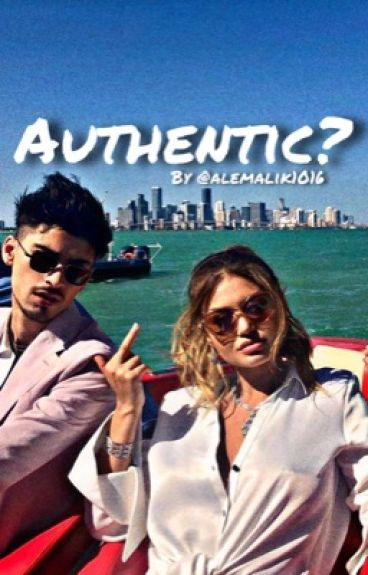 Authentic? {Zayn Malik}