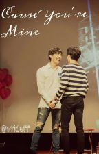 Cause You're Mine by vidhi-lium