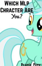 What Mlp Character Are You? by Beanie_Pony