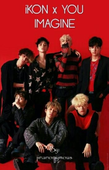 iKON x YOU IMAGINE