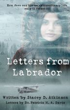 Letters from Labrador by StaceyDAtkinson
