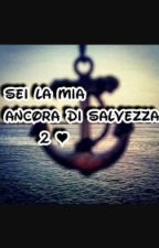 Sei La Mia Ancora Di Salvezza 2❤ by caterina0804