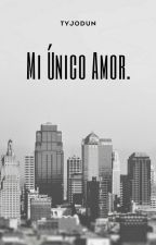 Mi Único Amor [Kellic] by tyj0dun