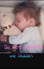 Do not Forget Me Daddies || L.s {Mpreg} Book Two  by HbttmSz
