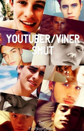 Youtuber/Viner Smut (BoyxGirl) by FanNiamFiction