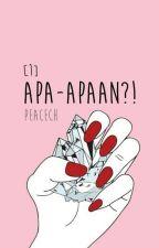 [1] Apa-apaan?! ⎯ NCT ✔ by peacech