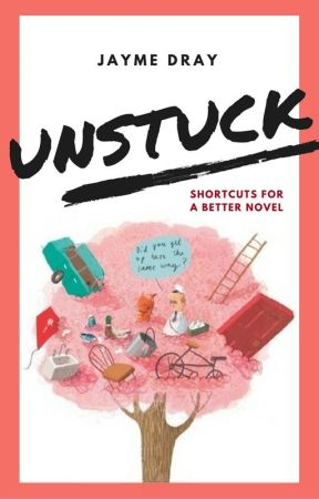 unstuck ✎ writing advice by JeddieJay
